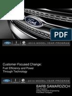 2010 Model Year Powertrain Overview (Barb Samardzich, VP, Global Powertrain Engineering)