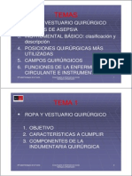 A - Ropa, posiciones quirúrgicas, instrumental, fases de cirugía