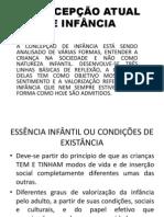 A CONCEPÇÃO ATUAL DE INFÂNCIA