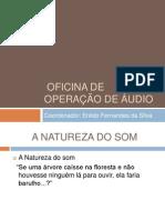 OFICINA DE OPERAÇÃO DE ÁUDIO