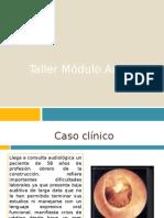 Taller Módulo Auditivo II