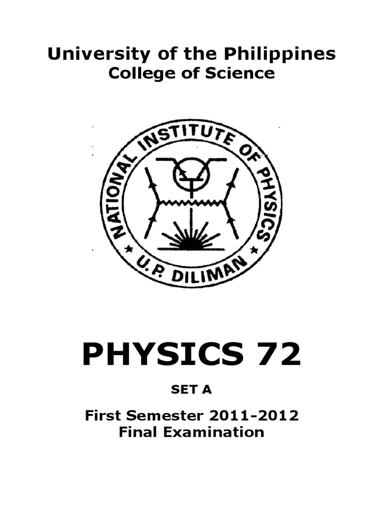 Physics 72 Final Exam Set a Draft 3 (With Feeling Answer