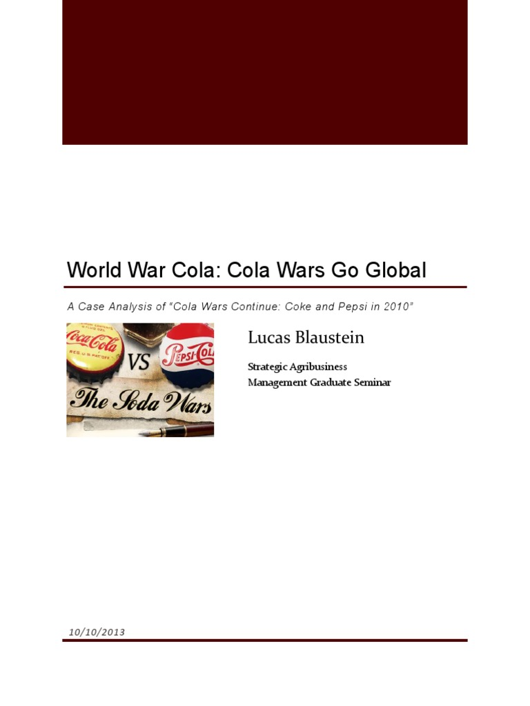 cola wars continue coke and pepsi in 2010 case solution