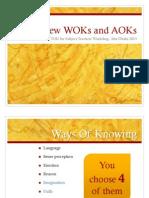 new woks and aoks