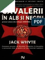 Jack Whyte - [Ordinul Templierilor] 1 Cavalerii în alb și negru
