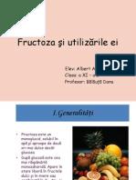 Fructoza şi utilizările ei