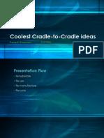 Coolest Cradle to Cradle Ideas