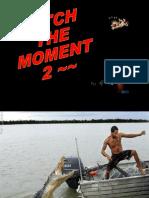 Coger el Momento