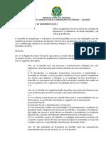 Resolução CAUBR no 1, de 15 de dezembro de 2011