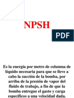 c. NPSH B. vale