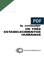 50573008 Os Tres Estabelecimentos Humanos Le Corbusier Ocr