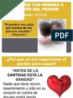 SANANDO TUS HERIDAS A TRAVÉS DEL PERDÓN.ppt