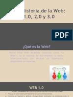 La Historia de La Web 1 2 y 3