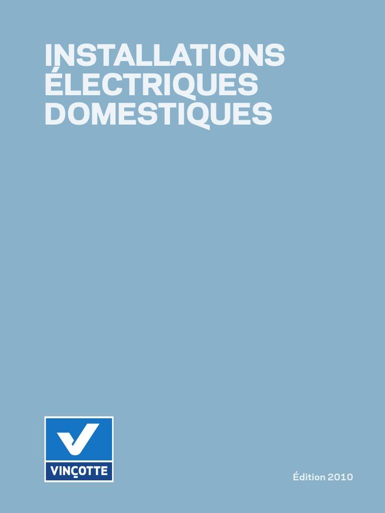 installation electriques domestiques rgie vincotte. Black Bedroom Furniture Sets. Home Design Ideas