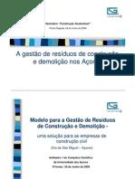 A Gestão de Resíduos de Construção e Demolição nos Açores – Catarina Miranda (Empresa Eng.º Luís Gomes)