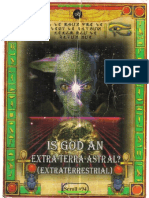 Is God an Extra-Terra-Astral (Extraterrestrial)