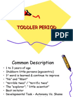 Toddler Period