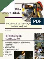 6_PROCESSOS DE FABRICAÇÃO (Indústria Mecânica)