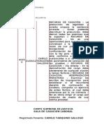 RECURSO DE CASACIÓN – La presunción de legalidad y acierto ampara la sentencia acusada  MORATORIA (21-03-12)