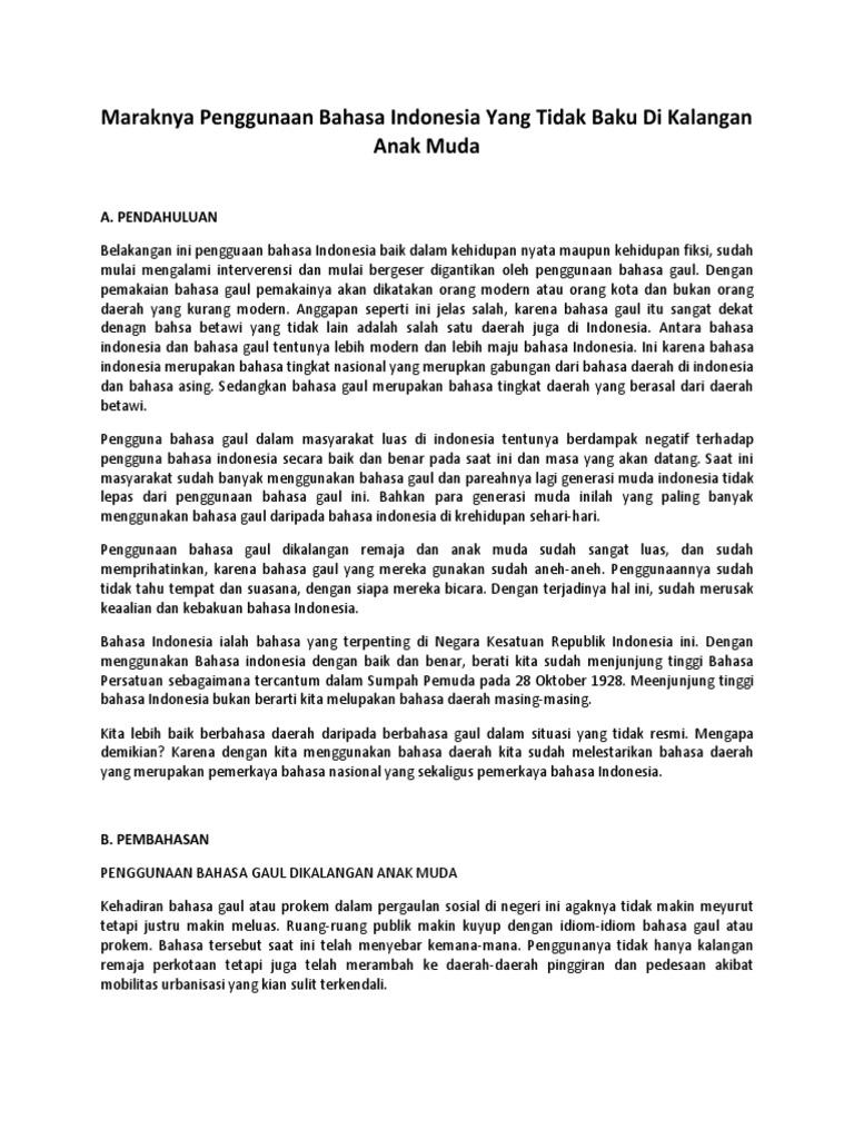Maraknya Penggunaan Bahasa Indonesia Yang Tidak Baku Di Kalangan Anak Muda