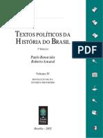 Textos Políticos da História do Brasil - Vol. 4 - Revolução de 30 e Governo Provisório