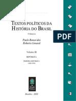 Textos Políticos da História do Brasil - Vol. 3 - República - Primeira República (1889-1930)