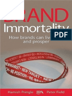 BRAND NAME PRODUCTS Brand Immortality How Brands Can Live Long and Prosper
