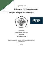 Astigmat Miop Simplex +Presbiop+Anoftalmos