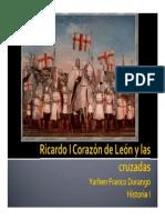 Unidad 7 Ricardo Corazón de León y las cruzadas - Yarhen Franco Durango