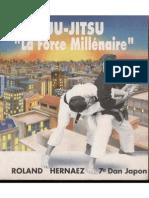 Ju-Jitsu - La Force Millenaire
