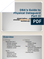 DBA's Guide to Physical Dataguard II