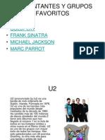 P6Mis Cantantes y grupos de música favoritos
