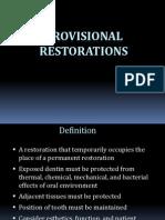 2010 Provisional Restorations