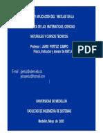 Manejo y Aplicacion Del MATLAB en La Ensenanza de Las Matematicas, Ciencias Naturales y Cursos Tecnicos