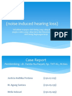 Presentasi Case THT NIHL noise induces hearing loss