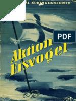 Springenschmid, Karl - Aktion Eisvogel (1956)