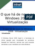 Windows 2008 - Virtualização