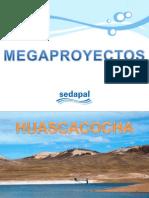 Megaproyectos a Agosto 2013