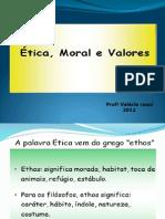 ÉTICA VALORES E MORAL 1meu