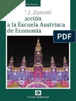 Introduccion a la Escuela Austriaca de Economia (Biblioteca Austriaca) (Spanish Edition) - Zanotti, Gabriel J_.pdf