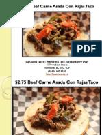 Beef Carne Asada Con Rajas Taco at La Casita Tacos in West End Vancouver British Columbia