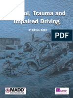 Alcohol, Trauma and Impaired Driving