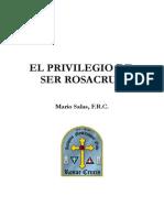 Mario Salas - El Privilegio de Ser Rosacruz