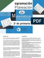 PROGRAMACION Y PLANEACION DE LAS MATEMATICAS CONSTRUCTIVAS 2° GRADO PRIMARIA