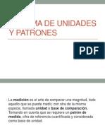 sistemadeunidadesypatrones-120409151239-phpapp01