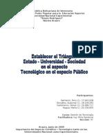 ESTABLECER EL TRIANGULO ESTADO-UNIVERSIDAD-SOCIEDAD EN EL ASPECTO TECNOLOGICO EN EL ESPACIO PUBLICO