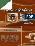 DESMOLDEADORES}
