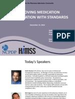 Medication Reconsiliation Pharmacy Informatics TownHall December2012