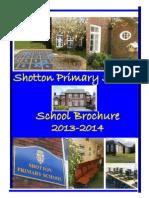 School Brochure 2013-2014 Revised Shotton Primary School