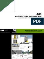A35 - ARQUITECTURA NO EDIFICADA